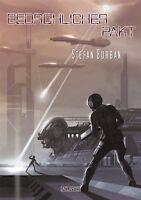 Bedrohlicher Pakt von Stefan Burban (2013, Gebundene Ausgabe)