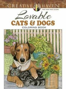 Adult Coloring Creative Haven Lovable Cats And Dogs Book