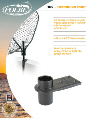 "Deck Mount Holds Handles Folbe Net Gaff Holder Rods Poles up to 1.5/"" F002"