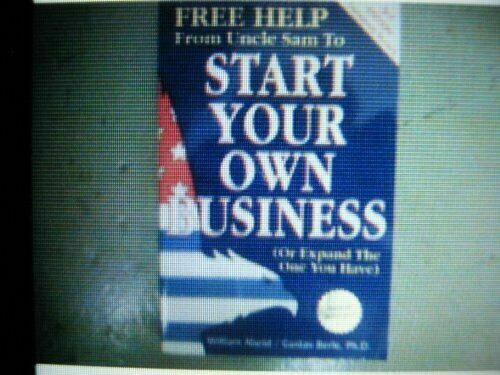 Free Help from Uncle Sam to Start Your Own Business or Expand the One You Have