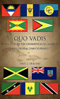 Quo Vadis: Perspectives on the Commonwealth Caribbean from Colonial Times to Present by Paul J Erriah (Hardback, 2011)