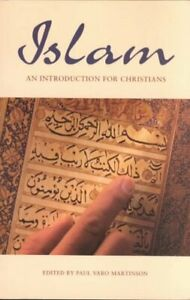 Islam : An Introduction for Christians, Paperback by Martison, Paul Varo (EDT...