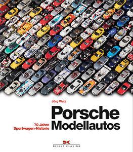 Porsche-Modell<wbr/>autos 70 Jahre Sportwagen-His<wbr/>torie Modelle Typen Sammler Buch Book
