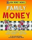 Family Money by William Whitehead (Hardback, 2015)