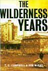 The Wilderness Years by Reg McKay, T. C. Campbell (Paperback, 2002)