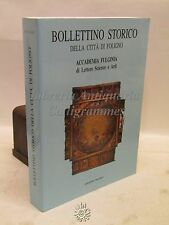 SCIENZE ARTE PITTURA - BOLLETTINO STORICO Voll. XXXV-XXXVI 2015 FOLIGNO FULGINIA