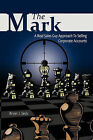 The Mark: A Real Sales Guy Approach to Selling Corporate Accounts by Bryan J. Seck (Paperback, 2011)