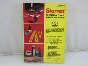 Starrett-Precision-Tools-Gages-And-Saws-Catalog-No-28-Machinist-1979-Printing