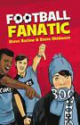 Read on: Football Fanatic by Steve Skidmore, Steve Barlow (Paperback, 2014)