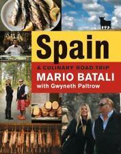 Spain... : A Culinary Road Trip by Mark Bittman, Gwyneth Paltrow and Mario Batali (2008, Hardcover)