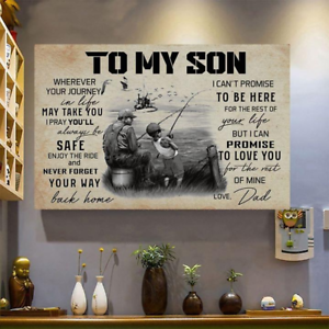 To My Son Where Ever Your Journey In Life Fishing Wall Decor Poster No Frame