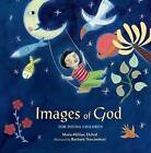 Images of God for Young Children by Marie-Helene Delval (Hardback, 2011)