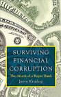 Surviving Financial Corruption: The Attack of a Rogue Bank by Jerry Krudop (Paperback / softback, 2010)