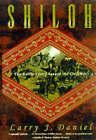 Shiloh: The Battle That Changed the Civil War by Larry J. Daniel (Paperback, 1998)