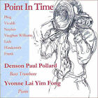 Point in Time (CD, Jun-2005, Denson Paul Pollard)