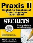 Praxis II English to Speakers of Other Languages (5361) Exam Secrets Study Guide: Praxis II Test Review for the Praxis II Subject Assessments by Praxis II Exam Secrets Test Prep Team (Paperback / softback, 2015)
