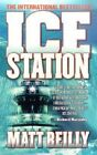 Ice Station by Matthew Reilly (Paperback / softback)