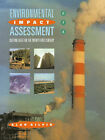 Environmental Impact Assessment: Cutting Edge for the 21st Century by Alan Gilpin (Paperback, 1994)