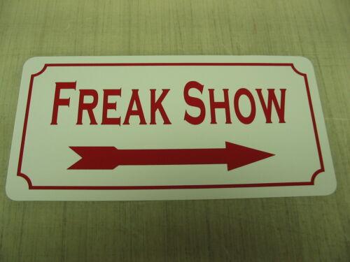 FREAK SHOW Vintage Style Metal Sign 4 Carnival Circus Fair Boardwalk Man Cave