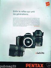 Publicité advertising 2005 Appareil photo Pentax ist DS