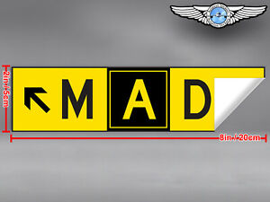 2x-DIECUT-MAD-MADRID-AIRPORT-TAXIWAY-SIGN-DECAL-STICKER-8x2in-20x5cm