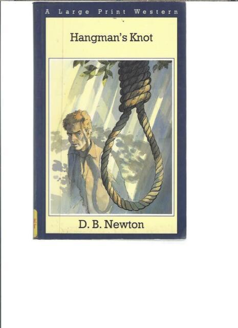 D. B. NEWTON - HANGMAN'S KNOT - LP111