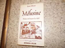 1979.Mélusine .Moyen age.Jean d'Arras.Adapt.Michèle Perret (envoi)