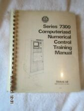 Allen Bradley Series 7300 Computerized Numerical Control Training Manual Book