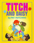 Titch and Daisy by Pat Hutchins (Paperback, 1997)