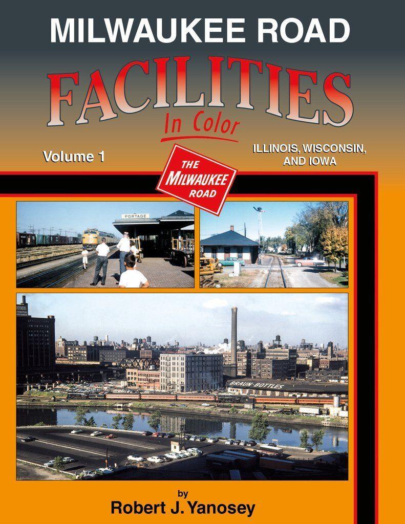 Milwaukee Road Facilities, Vol. 1: Illinois, Wisconsin & Iowa  Nuovo Libro