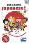 Sing and Learn Japanese!: Songs and Pictures to Make Learning Fun! by Gazelle Publishing (Mixed media product, 2006)