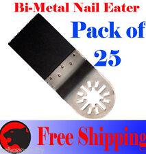 25 Nail Eater Oscillating Multi Tool Saw Blade Fein Multimaster Dremel Chicago