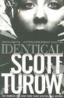 Identical by Scott Turow (Paperback, 2014)