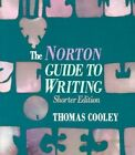 The Norton Guide to Writing by Thomas Cooley (Hardback, 1986)