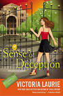 Sense of Deception by Victoria Laurie (Hardback, 2015)
