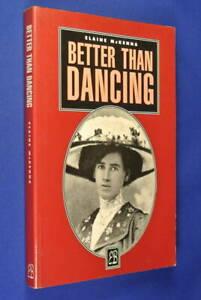 BETTER-THAN-DANCING-Elaine-McKenna-MARY-BRENNAN-TRAVEL-AUSTRALIA-LONDON-1916