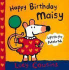 Happy Birthday, Maisy by Lucy Cousins (Hardback, 2007)