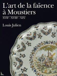 L-039-art-de-la-Faience-a-Moustiers-XVIIe-XVIIIe-XIXe