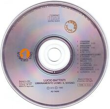 LUCIO BATTISTI Umanamente Uomo: Il Sogno (1972) CD ORIGINALE, only disc