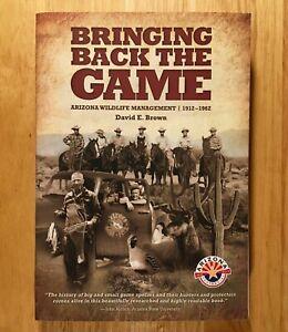 BRINGING-BACK-THE-GAME-Arizona-Wildlife-Management-1912-1962