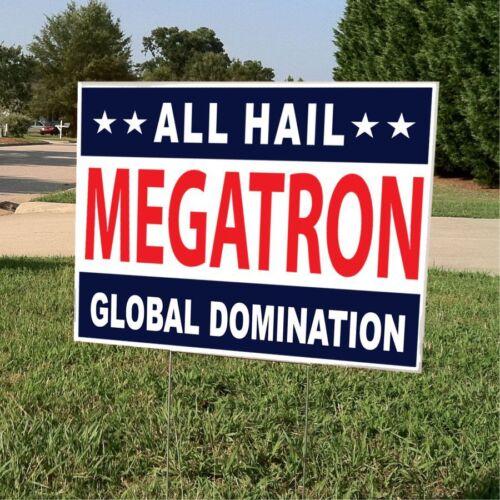 Political Yard Sign w//Stake Hail Megatron Double Sided YardSign/_Megatron