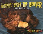 The Adventures of Buddy the Beaver: Buddy Explores the Pond by Carson Clark, Jim Clark (Paperback, 2010)