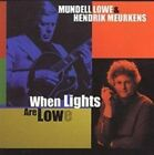 When Lights Are Lowe Mundell Lowe/hendrik Meurkens Audio CD