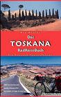 Das Toskana Radreisebuch by Kay Wewior (Paperback / softback, 2012)