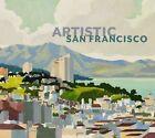 Artistic San Francisco by Curator James A Ganz (Hardback, 2011)