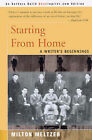 Starting from Home: A Writer's Beginnings by Milton Meltzer (Paperback / softback, 2000)