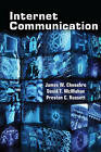 Internet Communication by David T. McMahan, Preston C. Russett, James W. Chesebro (Paperback, 2014)
