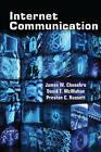 Internet Communication by David T. McMahan, Preston C. Russett, James W. Chesebro (Hardback, 2014)