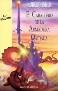 El-Caballero-De-la-Armadura-Oxidada-Coleccion-Nueva-Consciencia-Spanish-Ed