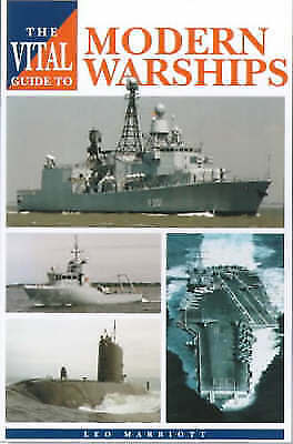 "1 of 1 - ""VERY GOOD"" Marriott, Leo, The Vital Guide to Modern Warships, Book"